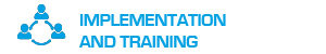 Implementation and Training