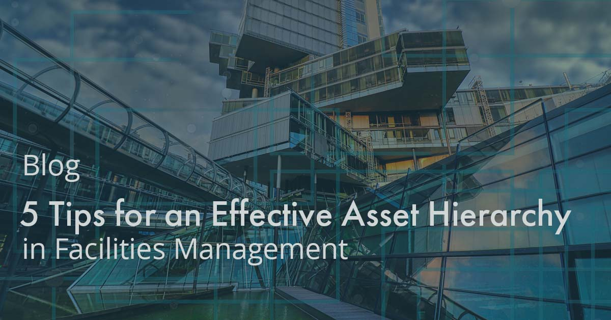 5 Tips for an Effective Asset Hierarchy