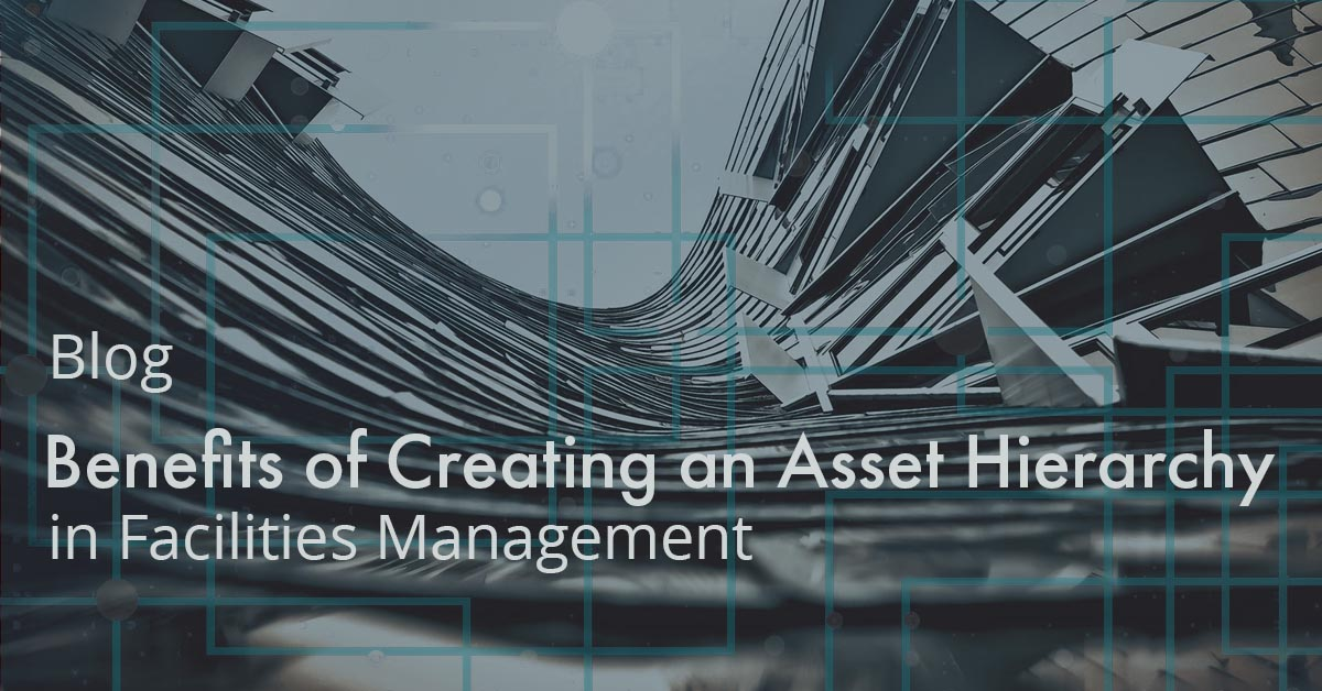 Benefits of Creating an Asset Hierarchy