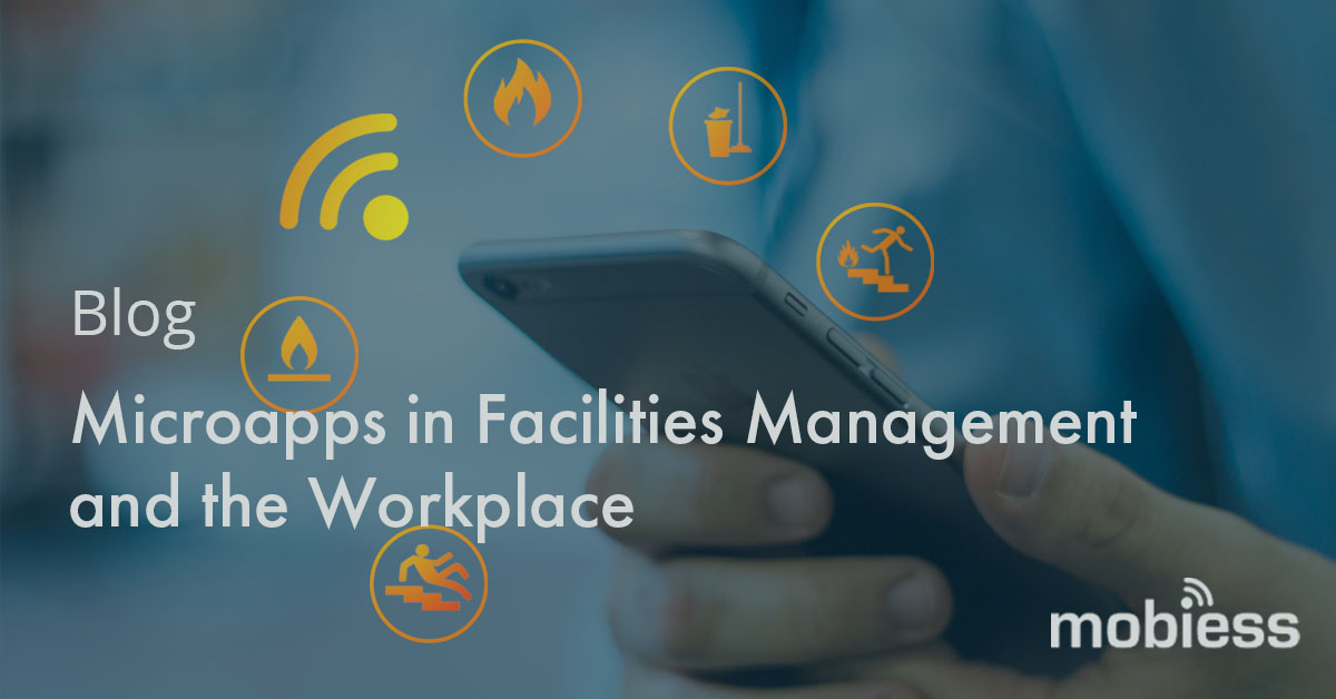 Microapps in Facilities Management and the Workplace